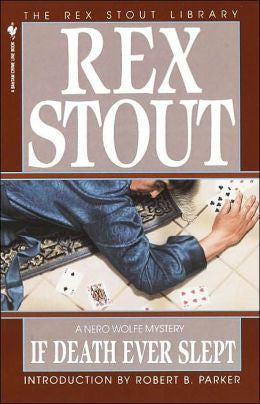 Stout, Rex - If Death Ever Slept