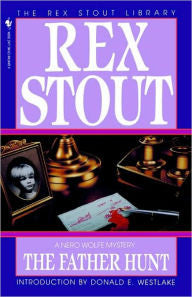Stout, Rex, The Father Hunt