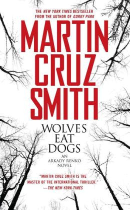Smith, Martin Cruz - Wolves Eat Dogs