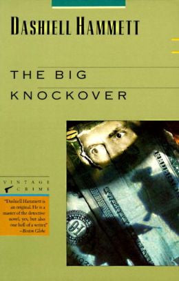 Hammett, Dashiell - The Big Knockover
