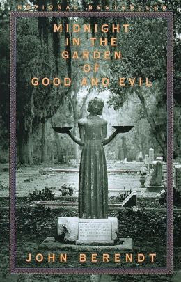 John Berendt - Midnight in the Garden of Good and Evil
