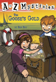 Roy, Ron, A to Z Mysteries, The Goose's Gold