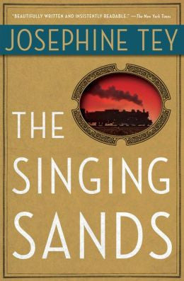 Tey, Josephine - The Singing Sands