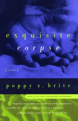 Brite, Poppy Z. - Exquisite Corpse