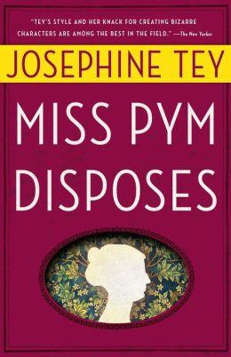 Tey, Josephine - Miss Pym Disposes