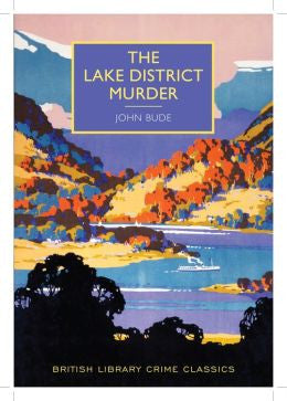 Bude, John, The Lake District Murder