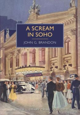 Brandon, John G., A Scream in Soho