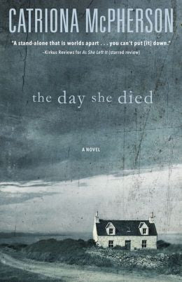 The Day She Died, McPherson, Catriona