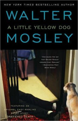 Mosley, Walter - A Little Yellow Dog