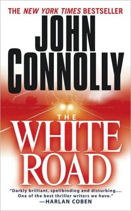 Connolly, John - The White Road