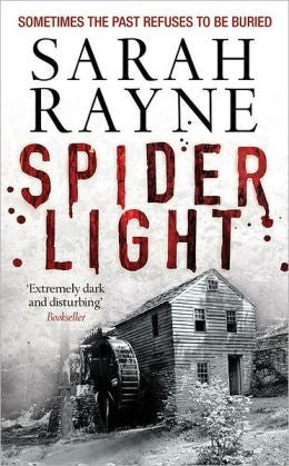 Rayne, Sarah - Spider Light