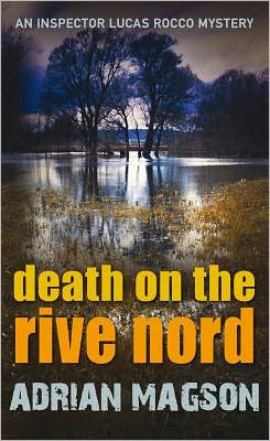Magson, Adrian - Death on the Rive Nord