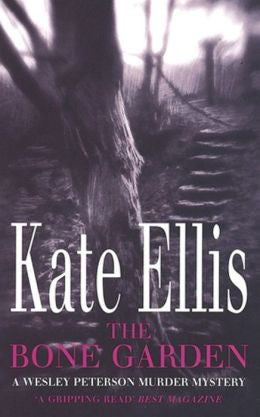 Ellis, Kate - The Bone Garden