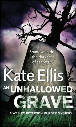 Ellis, Kate - An Unhallowed Grave