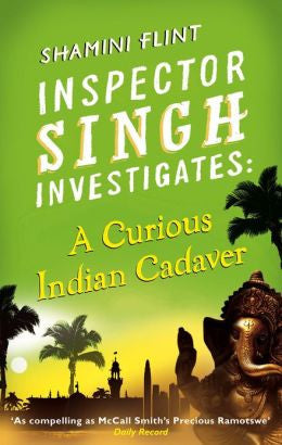 Flint, Shamini - A Curious Indian Cadaver