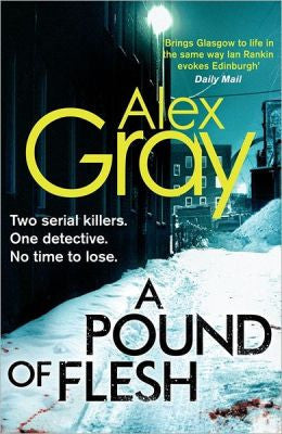 Gray, Alex - A Pound of Flesh