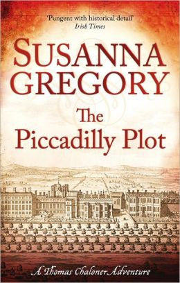 Gregory, Susanna - The Piccadilly Plot