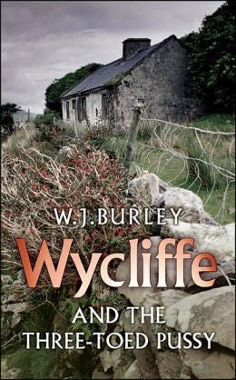 Burley, W. J. - Wycliffe and the Three-Toed Pussy