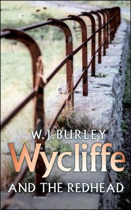 Burley, W. J. - Wycliffe and the Redhead