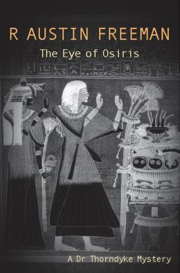 R. Austin Freeman - The Eye of Osiris