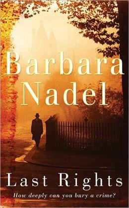 Barbara Nadel - Last Rights
