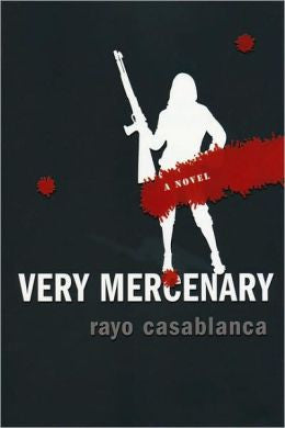 Casablanca, Rayo - Very Mercenary