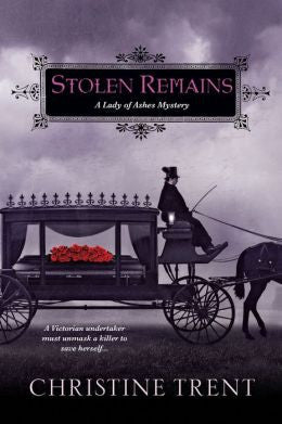Christine Trent - Stolen Remains