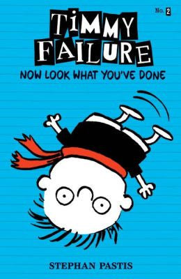 Pastis, Stephan, Timmy Failure-Now Look What You've Done-Bk 2