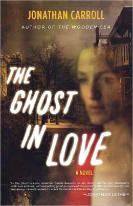 Carroll, Jonathan - The Ghost in Love