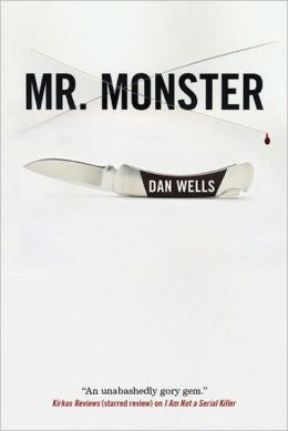 Wells, Dan - Mr. Monster