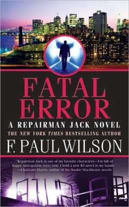 Wilson, F. Paul - Fatal Error