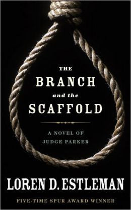 Estleman, Loren D. - The Branch and the Scaffold
