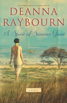 Raybourn, Deanna - A Spear of Summer Grass