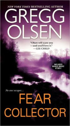 Olsen, Gregg - Fear Collector