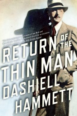 Hammett, Dashiell - Return of the Thin Man