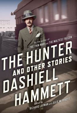 Dashiell Hammett - The Hunter and Other Stories