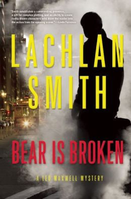 Smith, Lachlan - Bear Is Broken