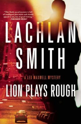 Lachlan Smith - Lion Plays Rough