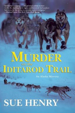 Henry, Sue, Murder on the Iditarod Trail