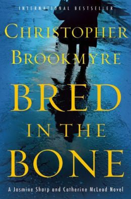 Brookmyre, Christopher, Bred in the Bone