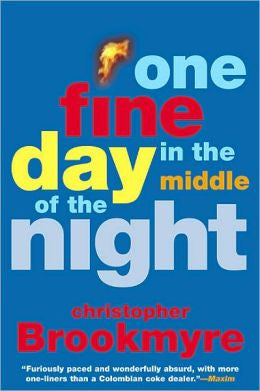 Brookmyre, Christopher - One Fine Day in the Middle of the Night
