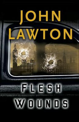Lawton, John - Flesh Wounds
