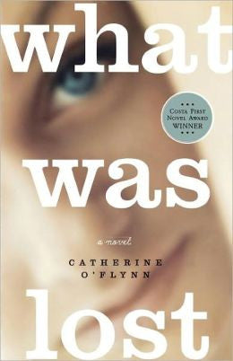 O'Flynn, Catherine - What Was Lost