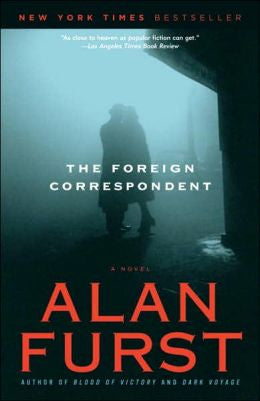 Furst, Alan - The Foreign Correspondent