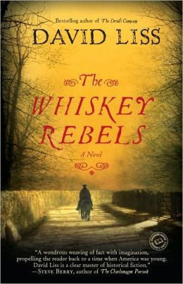 Liss, David - The Whiskey Rebels