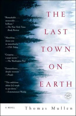 Mullen, Thomas - The Last Town on Earth