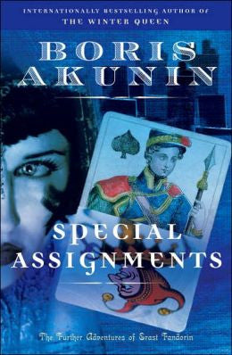 Akunin, Boris - Special Assignments