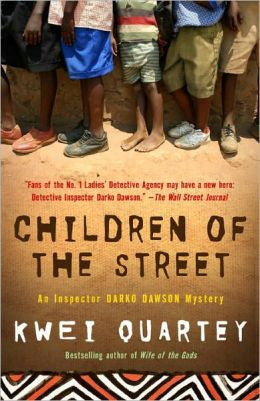 Quartey, Kwei J. - Children of the Street