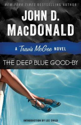 MacDonald, John D. - The Deep Blue Good-By