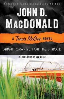 MacDonald, John D. - Bright Orange for the Shroud